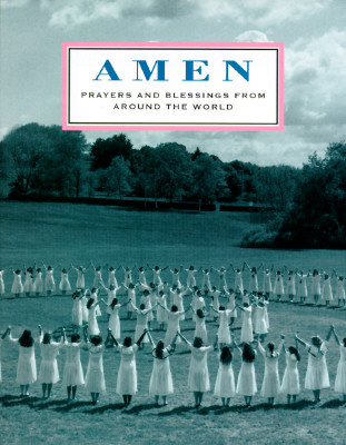 Image for Amen: Prayers and Blessings from Around the World