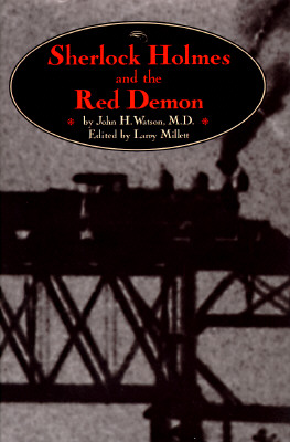 Sherlock Holmes and the Red Demon, Millett, Larry / John H. Watson