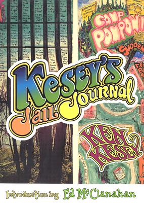Kesey's Jail Journal, Kesey, Ken; McClanahan, Ed