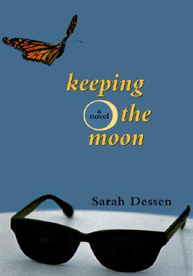 Keeping the Moon, Dessen, Sarah