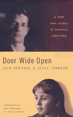 Image for Door Wide Open : A Beat Love Affair in Letters, 1957-1958