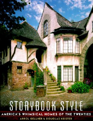 Image for Storybook Style: America's Whimsical Homes of the Twenties