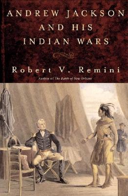 Image for Andrew Jackson and His Indian Wars