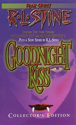 Image for The Goodnight Kiss Collectors Edition (Fear Street , Includes 2 Super Chillers Goodnight kiss and Goodnight Kiss 2 )