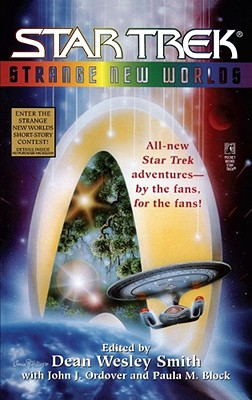 Strange New Worlds Star Trek, Dean Wesley Smith [Editor]; Paula M. Block [Editor];