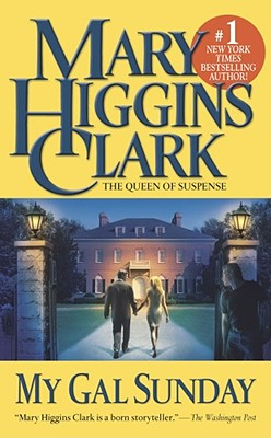 My Gal Sunday, Clark, Mary Higgins
