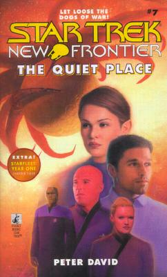 Image for The Quiet Place (Star Trek New Frontier, Book 7), Let Loose the Dogs of War