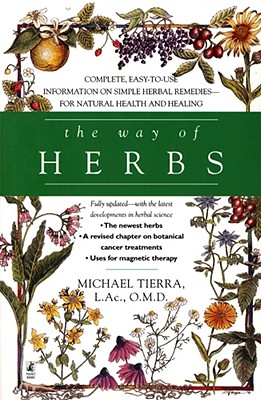 Image for The Way of Herbs: Fully Updated with the Latest Developments in Herbal Science