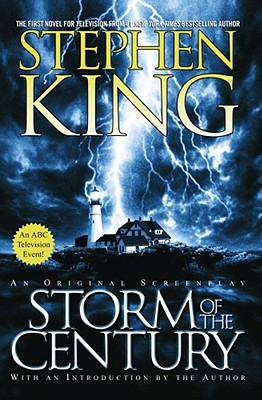 Storm of the Century: An Original Screenplay, STEPHEN KING