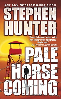 Pale Horse Coming, STEPHEN HUNTER