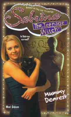 Image for Mummy Dearest (Sabrina The Teenage Witch #31)