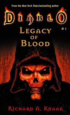 Diablo #1: Legacy of Blood, Richard A. Knaak