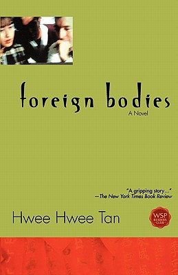 Foreign Bodies, HWEE HWEE TAN