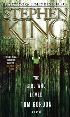 The Girl Who Loved Tom Gordon, Stephen King