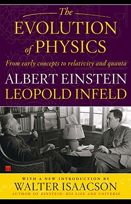 The Evolution of Physics, Einstein, Albert; Infeld, Leopold