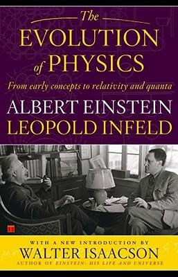 The Evolution of Physics, Einstein, Albert; Infeld, Leopold