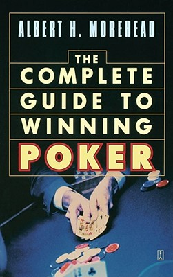 Complete Guide to Winning Poker, Morehead, Albert H.