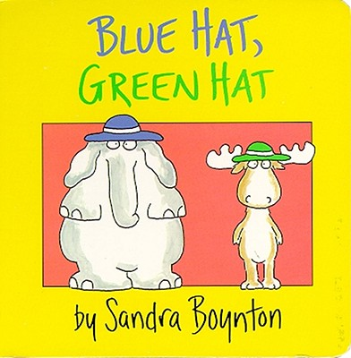 Image for Blue Hat, Green Hat (Boynton on Board)