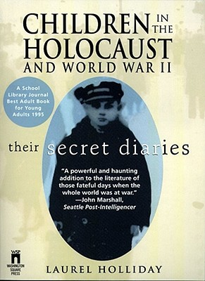 Image for Children in the Holocaust and World War II  Their Secret Diaries
