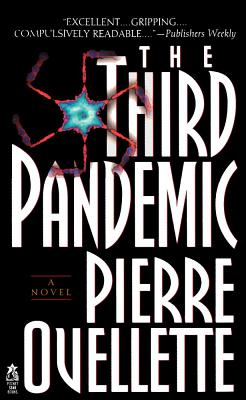 "The Third Pandemic, ""Ouellette, Pierre"""