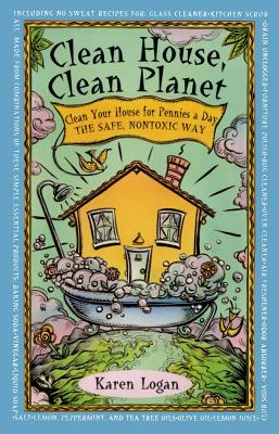Clean House Clean Planet (Silhouette Special Edition; Silhouette Special Editions Silh), Karen Logan