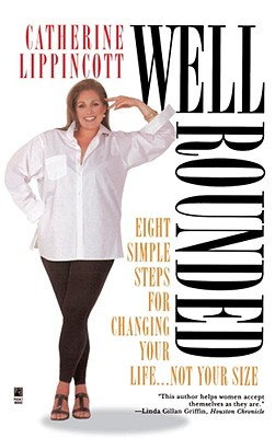 Image for WELL ROUNDED : EIGHT SIMPLE STEPS FOR CH