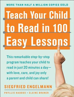 Teach Your Child To Read In 100 Easy Lessons, Engelmann, Siegfried
