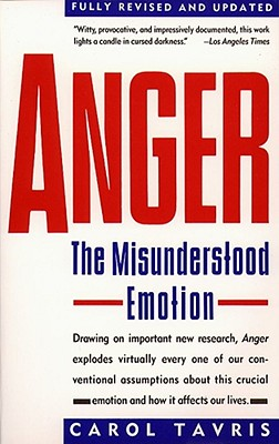 Anger: The Misunderstood Emotion, Tavris, Carol