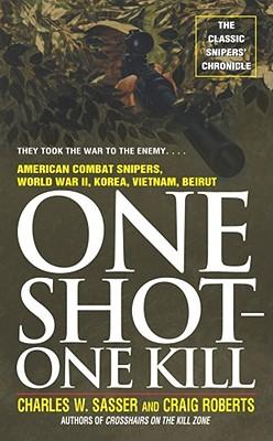 One Shot One Kill, Sasser, Charles W.
