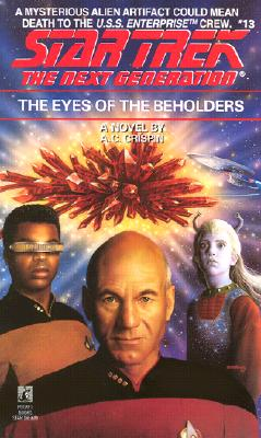 Image for The Eyes of the Beholders (Star Trek: The Next Generation, No. 13)