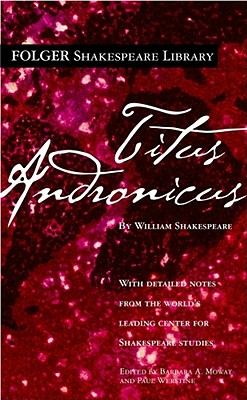 Image for Titus Andronicus (Folger Shakespeare Library)
