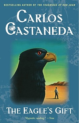 The Eagle's Gift, Castaneda, Carlos