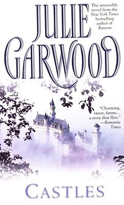 """Castles, """"Garwood, Julie"""""""