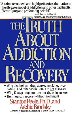 Image for The Truth About Addiction and Recovery