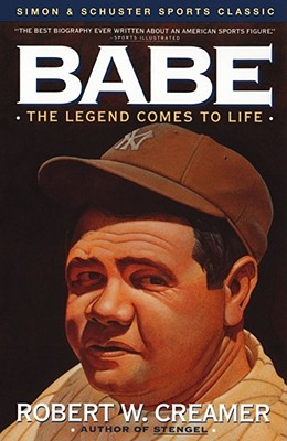 """Babe: The Legend Comes to Life, """"Creamer, Robert"""""""