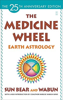 Image for The Medicine Wheel: Earth Astrology