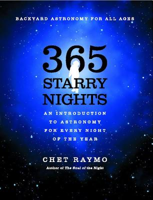 Image for 365 Starry Nights : An Introduction to Astronomy for Every Night of the Year