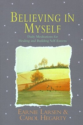 Image for Believing In Myself: Self Esteem Daily Meditations