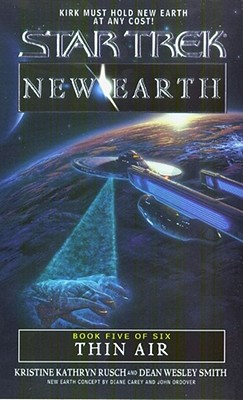 Thin Air ((Star Trek New Earth #5), Kristine Kathryn Rusch And Dean Wesley Smith
