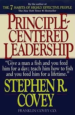 Principle-Centered Leadership, Covey, Stephen R.