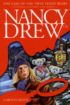 The Case of the Twin Teddy Bears (Nancy Drew on Campus), Keene, Carolyn