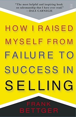 Image for How I Raised Myself from Failure to Success in Selling