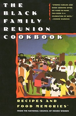 Image for Black Family Reunion Cookbook : Recipes & Food Memories