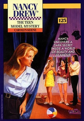 The Teen Model Mystery (Nancy Drew Mystery #125), Keene, Carolyn