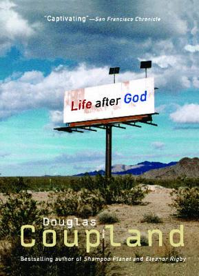 Life After God, Coupland, Douglas