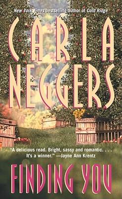 Finding You, Carla Neggers