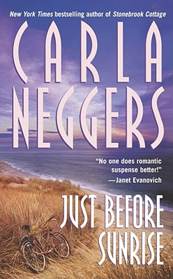 Just Before Sunrise, Carla Neggers