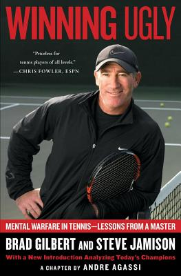 Image for Winning Ugly: Mental Warfare in Tennis--Lessons from a Master
