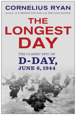 Image for The Longest Day: The Classic Epic of D-Day