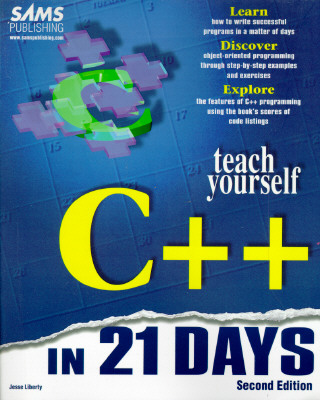 Image for Teach Yourself C++ in 21 Days (Sams Teach Yourself)